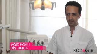 Diş Hekimi Mehmet Kalkan: Ağız Kokusu