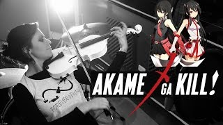 Video AKAME GA KILL (Opening 2) ❤  VIOLIN ANIME COVER! download MP3, 3GP, MP4, WEBM, AVI, FLV Juni 2018