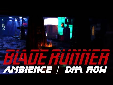 BLADE RUNNER - DNA Row - Ambience