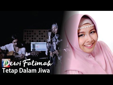 Isyana Sarasvati - Tetap Dalam Jiwa (Dewi Fatimah Accoustic Cover)