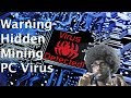 Alert! New Mining PC Virus