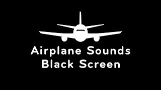 Airplane Sounds Black Screen | White Noise for Sleeping 10 Hours