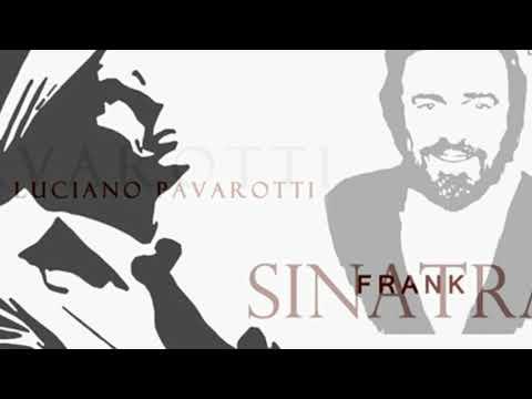 Luciano Pavarotti  Frank Sinatra My Way