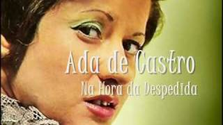 Ada de Castro - Na Hora da Despedida