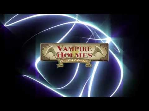 Vampire Holmes  Холмс Вампир