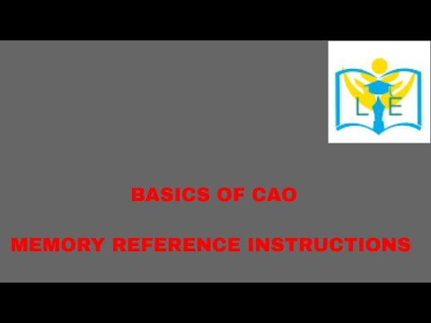 MEMORY REFERENCE INSTRUCTIONS EXPLANATION
