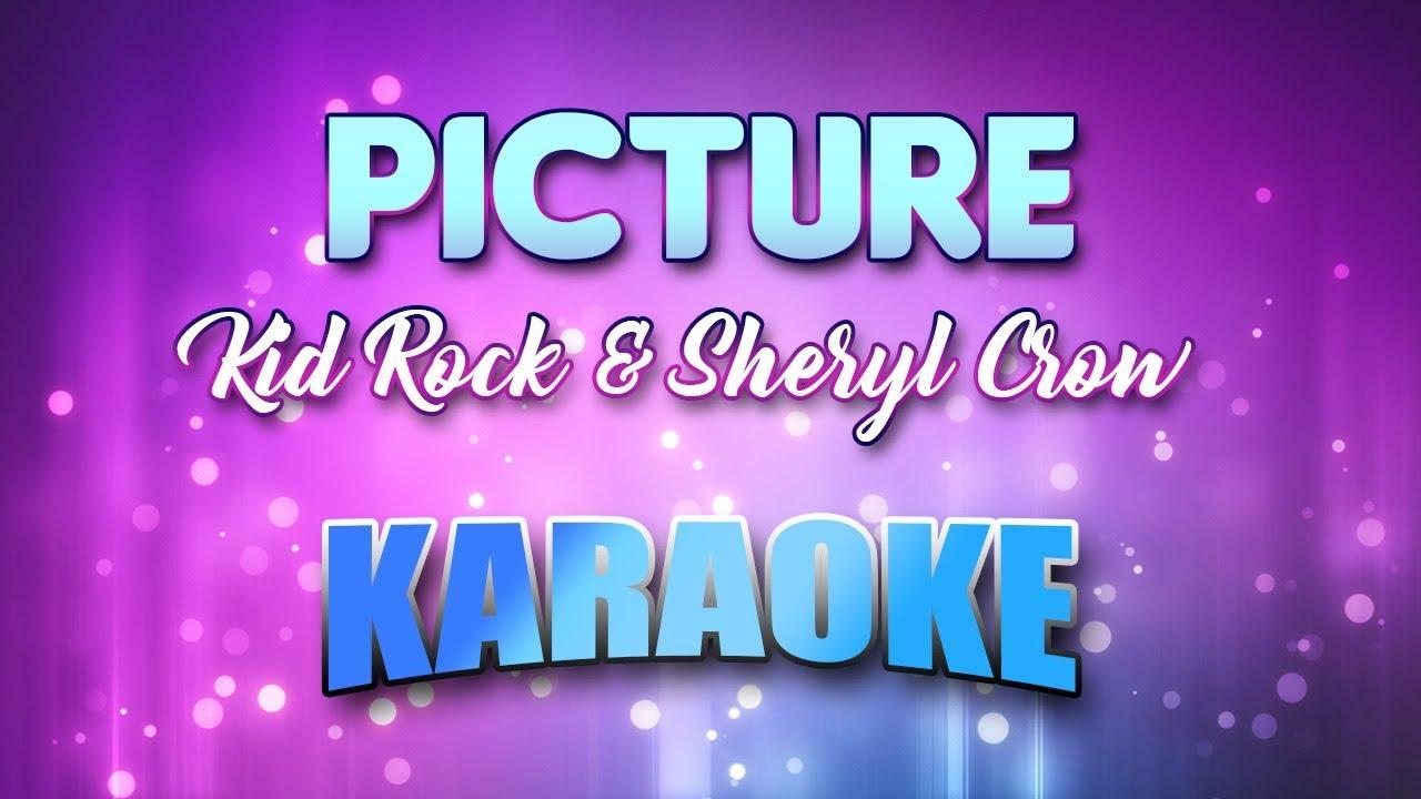 Kid Rock & Sheryl Crow - Picture (Karaoke & Lyrics) - YouTube