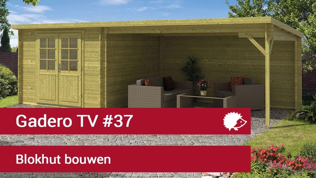 Zelf Tuinhuis Bouwen : Blokhut bouwen montage tips tuinhuisje plaatsen youtube