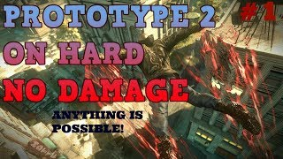 PROTOTYPE 2 - ON HARD MISSON 1 NO DAMAGE 720HD(Anything is possible)