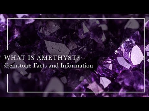 What Is Amethyst - Gemstone Facts and Information