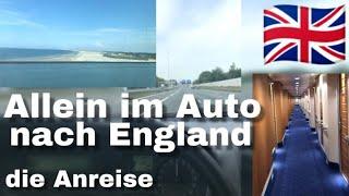 Allein im Auto nach England 🇬🇧 die Anreise 💋❤️