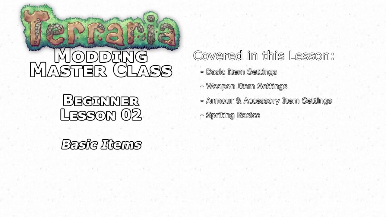 Terraria Modding Master Class - Lesson 02 - Beginner - Basic Items &  Spriting