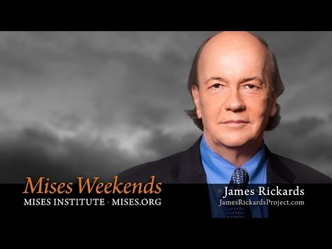 James Rickards: End Game for the Global Economy