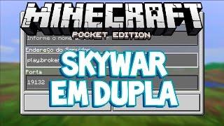 (NOVO) SERVER De SKYWARS Em DUPLA - Minecraft PE 1.0