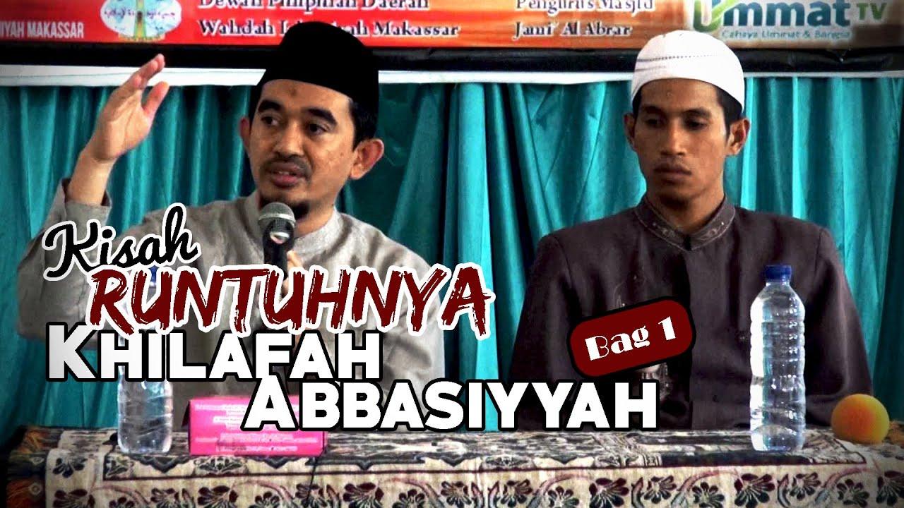 Download Kajian Spesial: Kisah Runtuhnya Khilafah Abbasiyyah (Bag. 1)