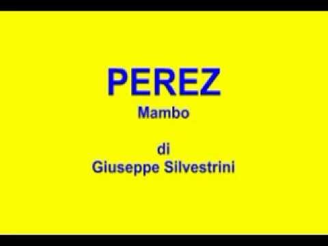 Balli di gruppo – PEREZ – Mambo – G.Silvestrini