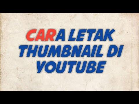 cara-letak-thumbnail-di-youtube