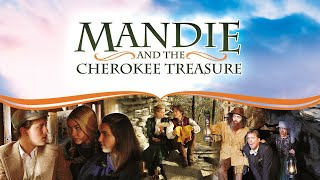 Mandie and the Cherokee Treasure (2010)   Full Movie   Lexi Johnson   Hayley Mills   William Yelton