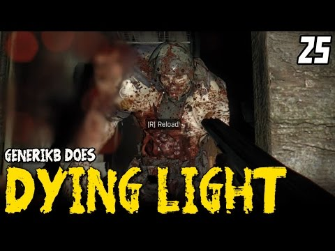 """DYING LIGHT Gameplay EP 25 - """"To The Antennas!!!"""" Walkthrough Review"""
