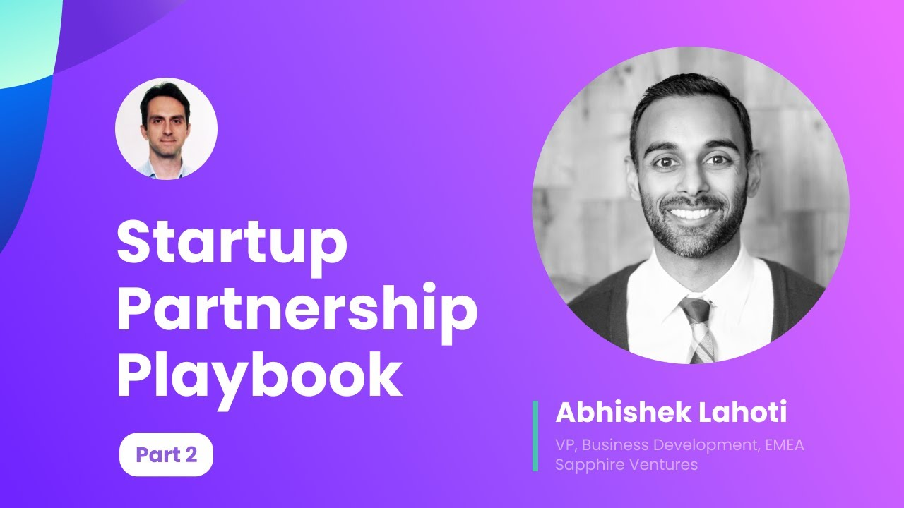 Startup Partnership Playbook. Why consider partnerships and things to optimize for.