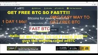 OMG FREE BTC!!! 1BTC/DAY! NEW WAYS TO GET BTC FAST! -adBTC