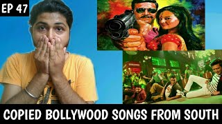 Bollywood Songs Copied From South (part 1)   Regional Special (Part 3)   Ep 47   Music Plagiarism  