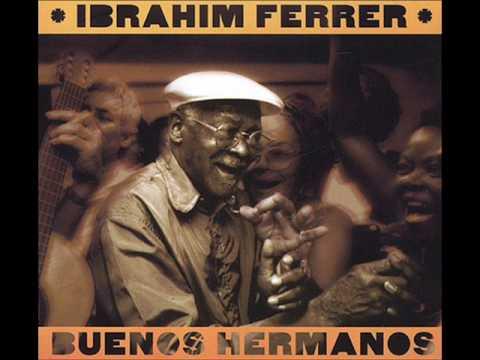 la musica cubana by ibrahim ferrer