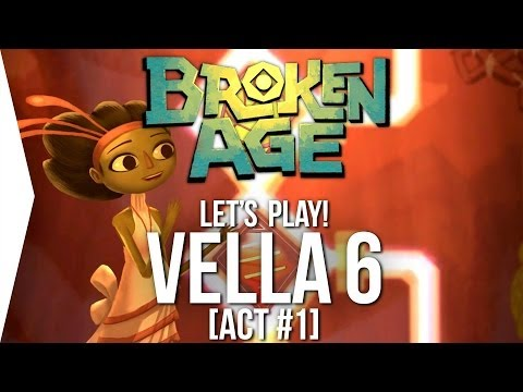 Let's Play Broken Age ► Vella #6 - Ending! [Act 1] - Walkthrough/Tutorial
