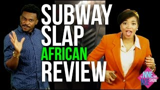 THE NNE AND IKE SHOW: SLAPS Woman On The F Train!!! African Review (VIRAL)