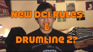 New DCI Rules and Drumline 2?