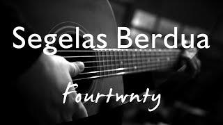 Segelas Berdua - Fourtwnty ( Acoustic Karaoke )