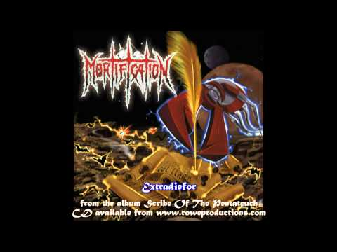 Mortification  Extradiefor