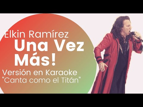 Karaoke Una Vez Mas - Kraken (Al estilo del Huella y Camino) Julian Escudero