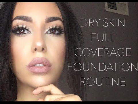 dry skin foundation routine + highlighting/contouring   updated full coverage routine