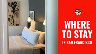 Affordable Lodgings, Hotels and Best Tourist Neighborhoods In San Francisco