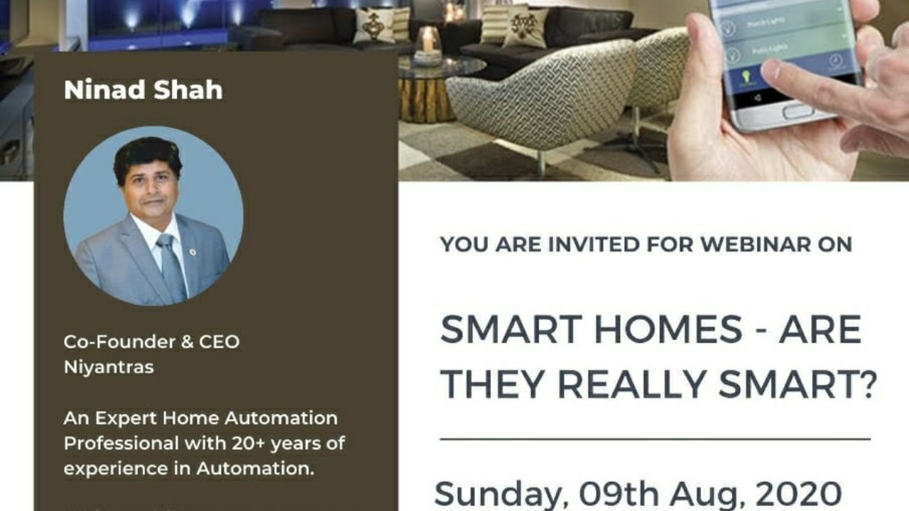 Smart Homes - Are they really Smart (Webinar)
