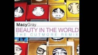 Macy Gray - Beauty In The World Cutmore Radio Edit