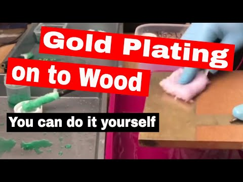 How to Copper, Nickel and Gold Plate on to Wood/MDF