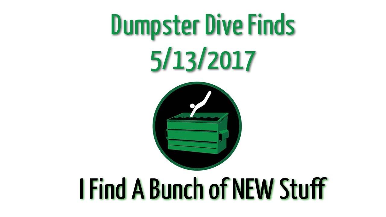 Dumpster Dive Finds 5/13/2017 - I hit up a random store - NOT ...