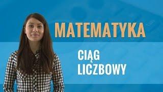 Matematyka - Ciąg liczbowy (teoria i praktyka)