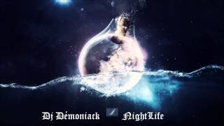 Dj Démoniack – NightLife (18'min House Mix)