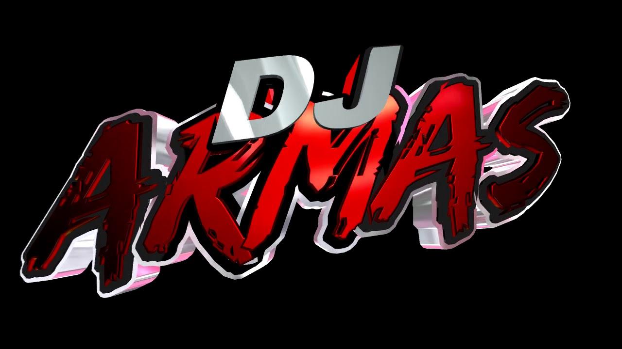 DJ ARMAS -  HIGTH THE MUZIK (MASH)