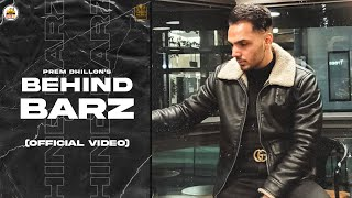 Behind Barz (Official Audio) Prem Dhillon | Opi Music | Latest Punjabi Songs 2021