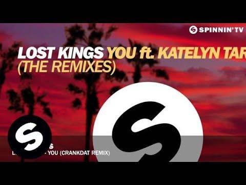 Lost Kings - You ft. Katelyn Tarver (Crankdat Remix)