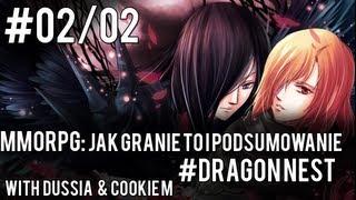 MMORPG: Jak Granie to i Podsumowanie #Dragon Nest [2]