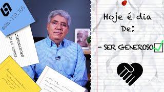 SER GENEROSO / HOJE É DIA - 029