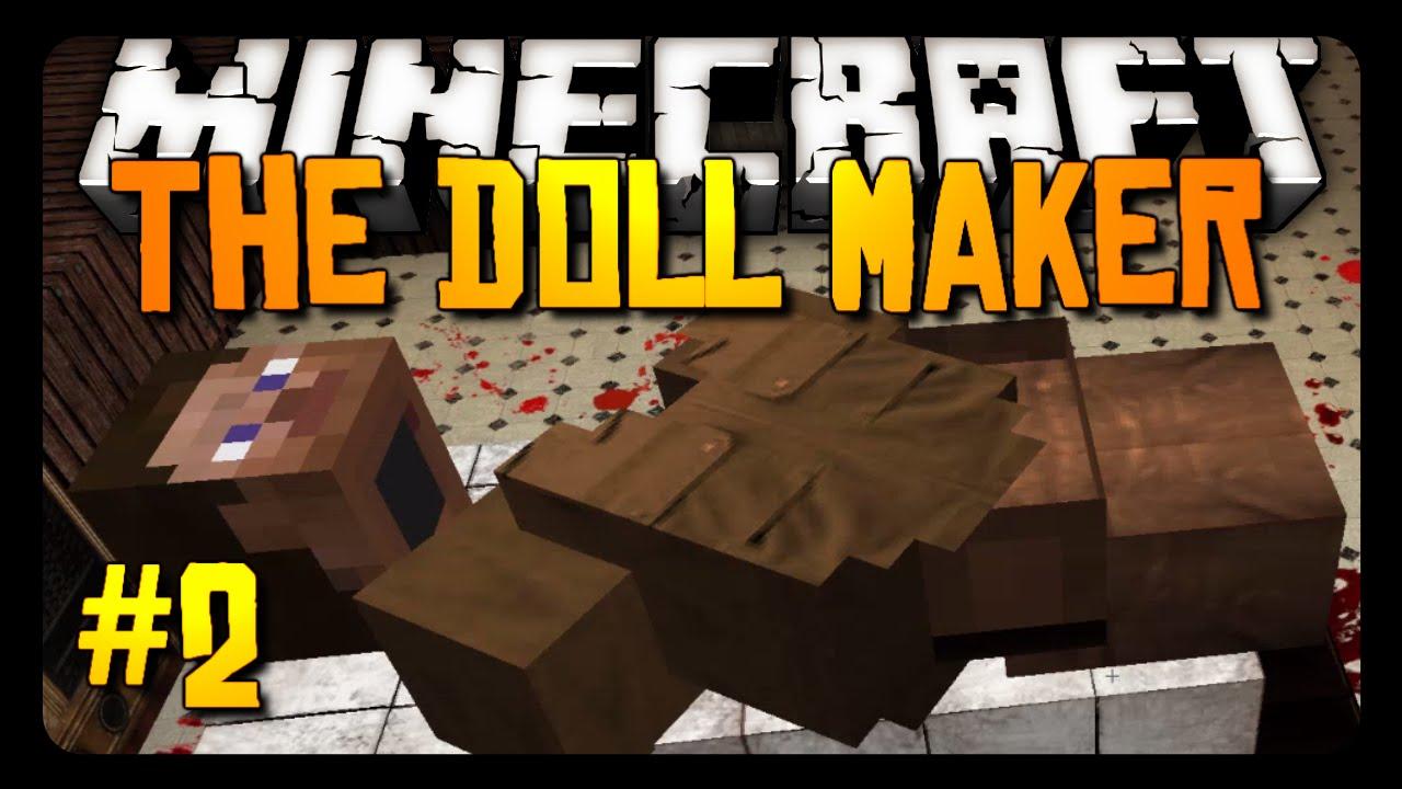 Minecraft: THE DOLL MAKER HORROR! - Pt  2 - MinecraftVideos TV