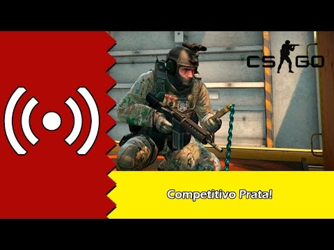 Live Counter Strike GO - Competitivo Prata