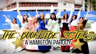 THE BOOKTUBE SISTERS | A Hamilton Parody