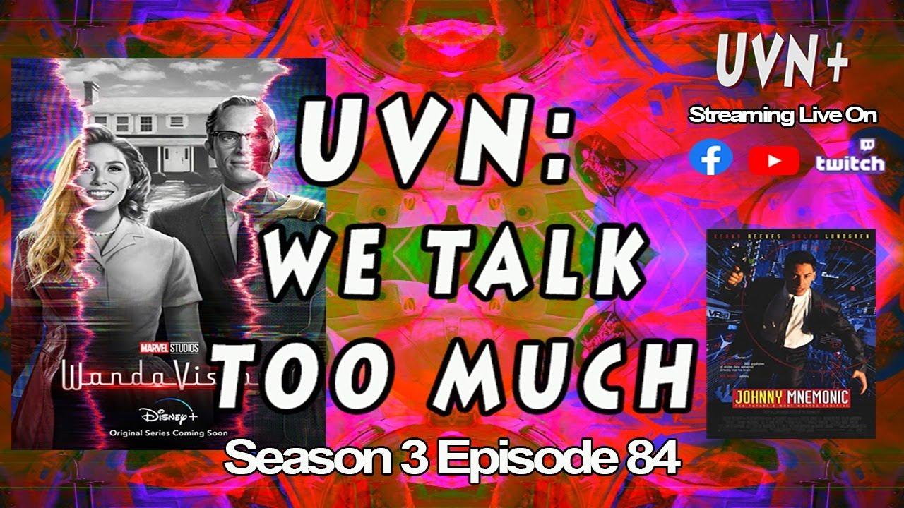 UVN: We Talk Too Much Season 3 Episode 84